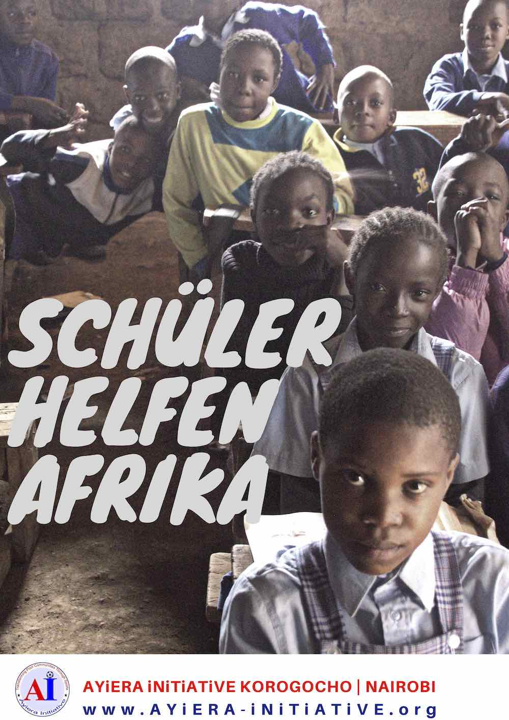"""Ein Plakat mit der Auifschrift """"Schüler helfen Afrika"""" aus dem Juli 2018. Schülerinnen und Schüler des Gymnasiums Alleestraße in Siegburg haben für die Ayiera-Initiative Geld gesammelt."""